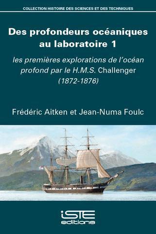Les premières explorations de l'océan profond par le H.M.S. Challenger (1872-1876)